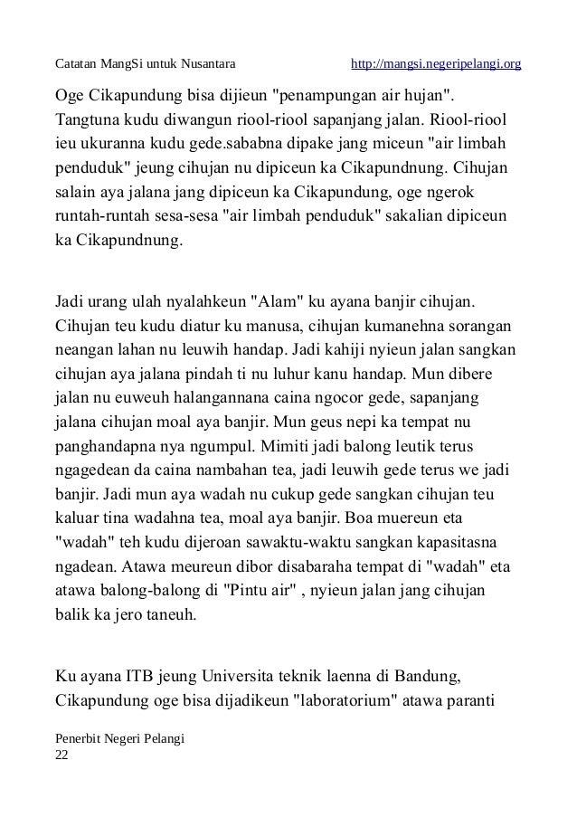 "Catatan MangSi untuk Nusantara http://mangsi.negeripelangi.org Oge Cikapundung bisa dijieun ""penampungan air hujan"". Tangt..."