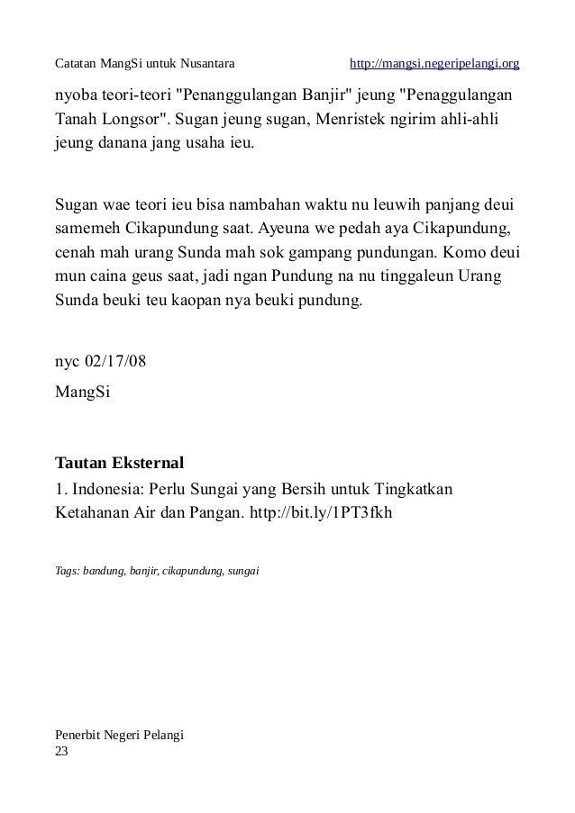 """Catatan MangSi untuk Nusantara http://mangsi.negeripelangi.org nyoba teori-teori """"Penanggulangan Banjir"""" jeung """"Penaggulan..."""
