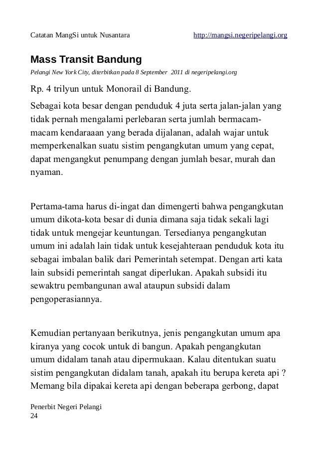 Catatan MangSi untuk Nusantara http://mangsi.negeripelangi.org Mass Transit Bandung Pelangi New York City, diterbitkan pad...