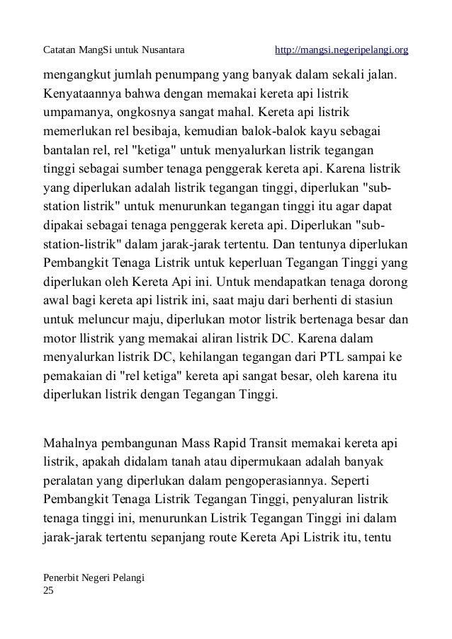 Catatan MangSi untuk Nusantara http://mangsi.negeripelangi.org mengangkut jumlah penumpang yang banyak dalam sekali jalan....