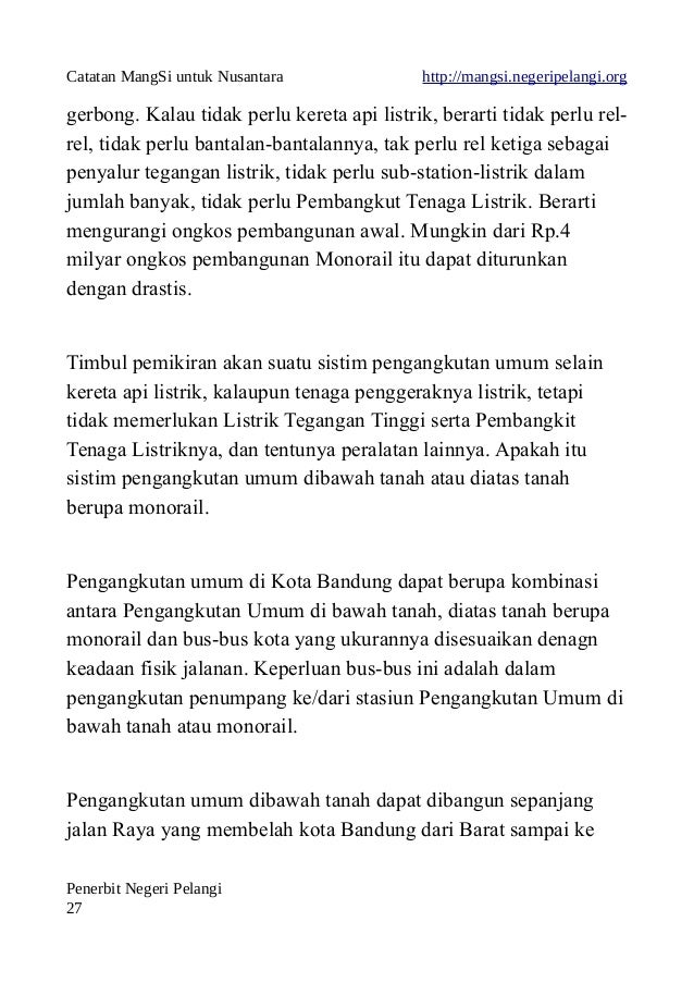 Catatan MangSi untuk Nusantara http://mangsi.negeripelangi.org gerbong. Kalau tidak perlu kereta api listrik, berarti tida...
