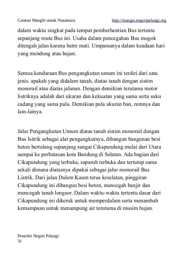Catatan MangSi untuk Nusantara http://mangsi.negeripelangi.org dalam waktu singkat pada tempat pemberhentian Bus tertentu ...