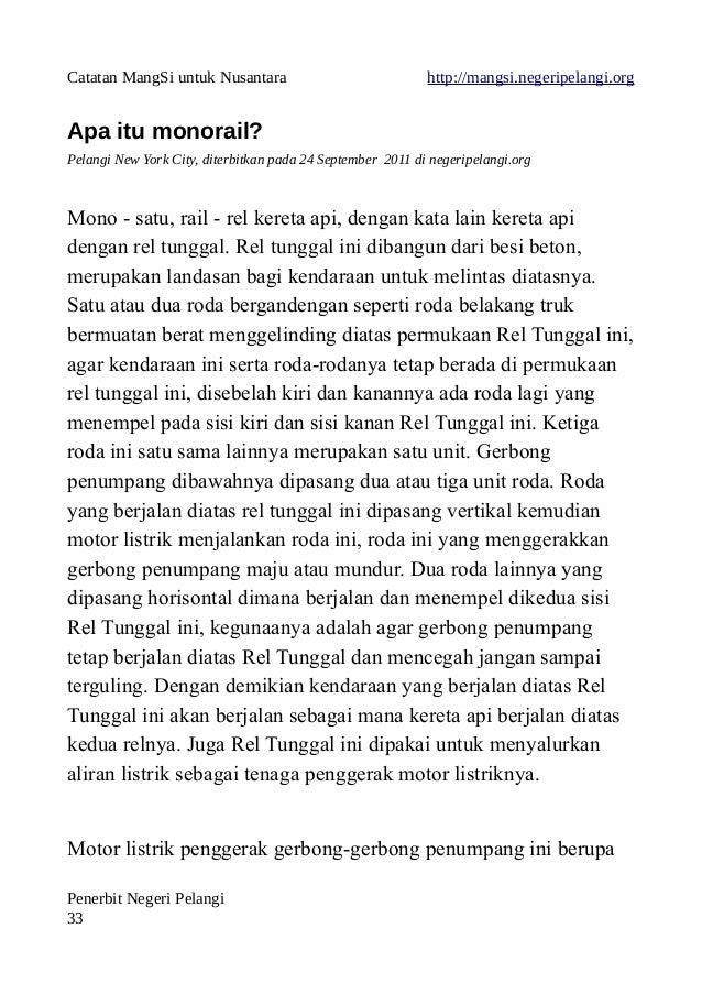 Catatan MangSi untuk Nusantara http://mangsi.negeripelangi.org Apa itu monorail? Pelangi New York City, diterbitkan pada 2...
