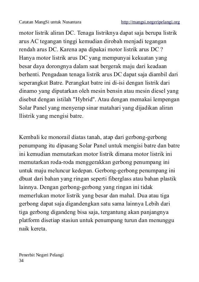 Catatan MangSi untuk Nusantara http://mangsi.negeripelangi.org motor listrik aliran DC. Tenaga listriknya dapat saja berup...