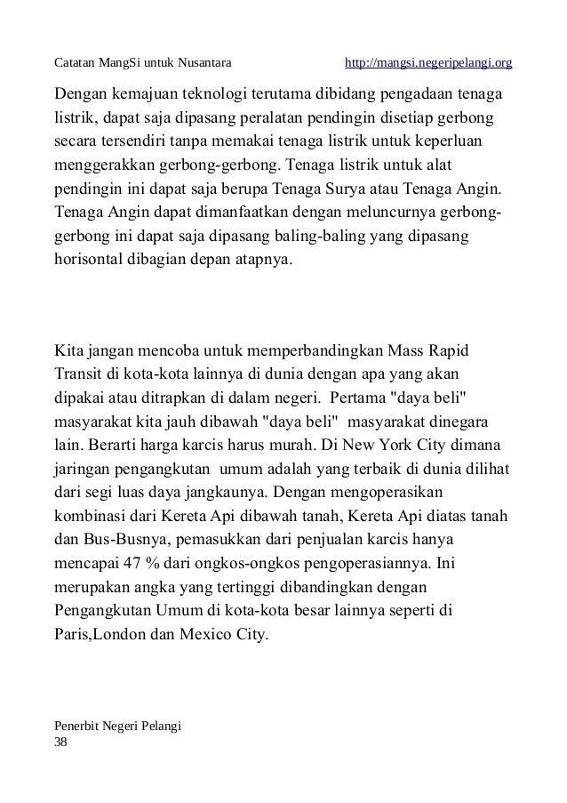Catatan MangSi untuk Nusantara http://mangsi.negeripelangi.org Dengan kemajuan teknologi terutama dibidang pengadaan tenag...