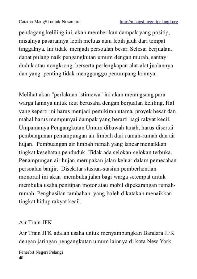 Catatan MangSi untuk Nusantara http://mangsi.negeripelangi.org pendagang keliling ini, akan memberikan dampak yang positip...