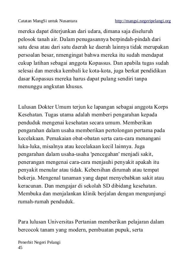 Catatan MangSi untuk Nusantara http://mangsi.negeripelangi.org mereka dapat diterjunkan dari udara, dimana saja diseluruh ...