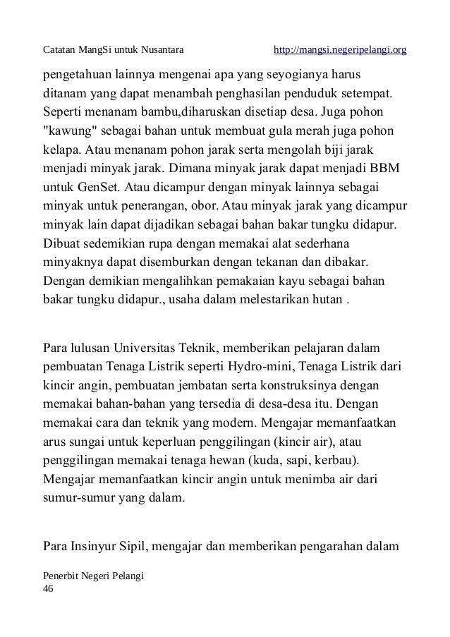 Catatan MangSi untuk Nusantara http://mangsi.negeripelangi.org pengetahuan lainnya mengenai apa yang seyogianya harus dita...