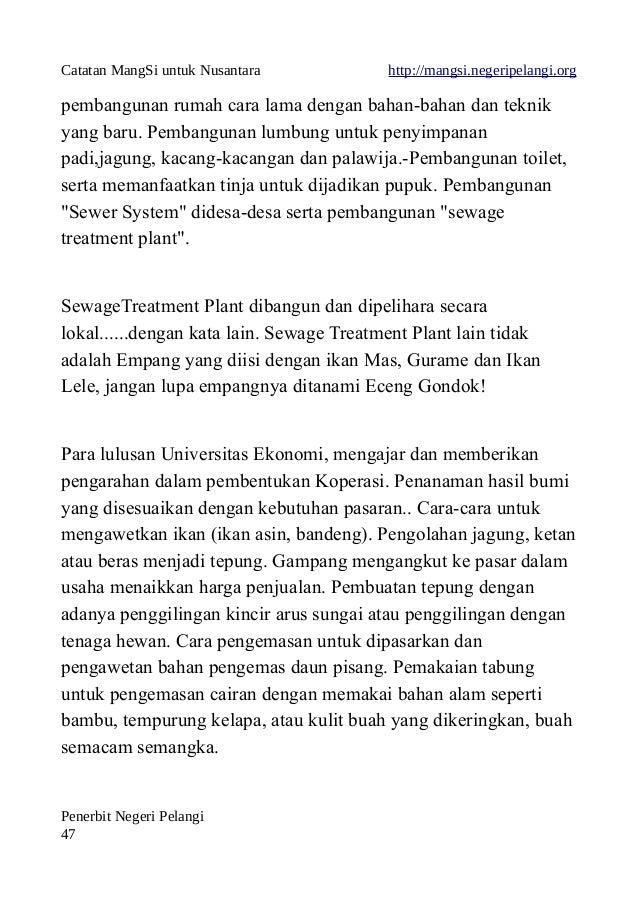 Catatan MangSi untuk Nusantara http://mangsi.negeripelangi.org pembangunan rumah cara lama dengan bahan-bahan dan teknik y...