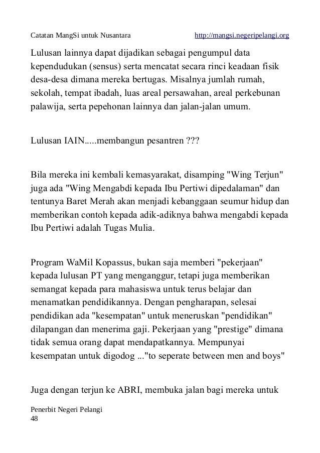Catatan MangSi untuk Nusantara http://mangsi.negeripelangi.org Lulusan lainnya dapat dijadikan sebagai pengumpul data kepe...