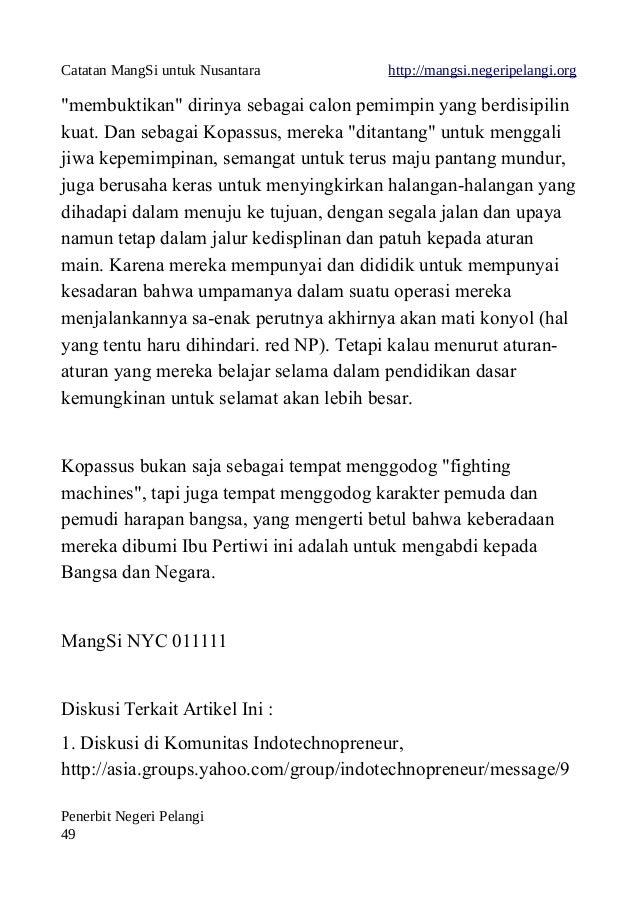 """Catatan MangSi untuk Nusantara http://mangsi.negeripelangi.org """"membuktikan"""" dirinya sebagai calon pemimpin yang berdisipi..."""