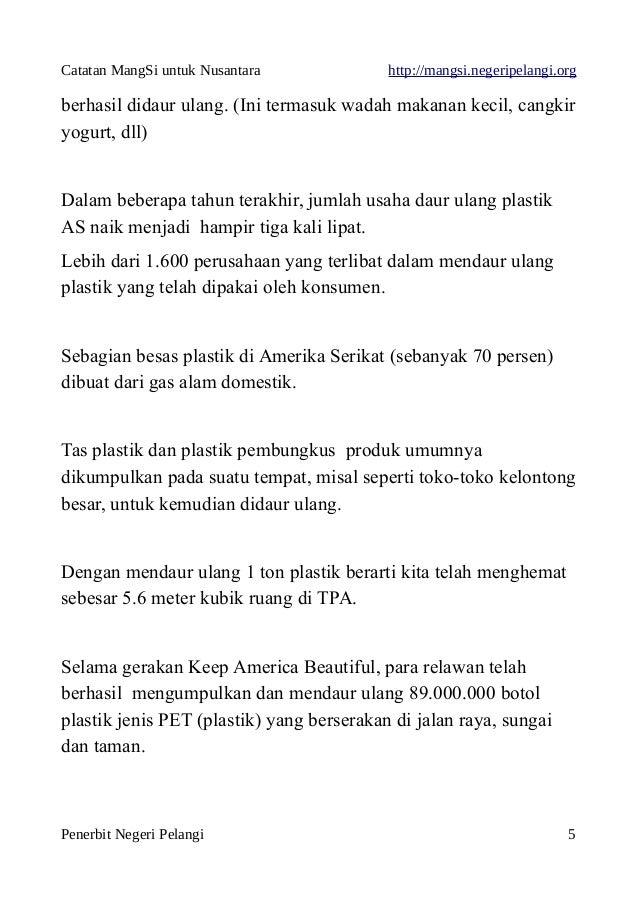 Catatan MangSi untuk Nusantara http://mangsi.negeripelangi.org berhasil didaur ulang. (Ini termasuk wadah makanan kecil, c...