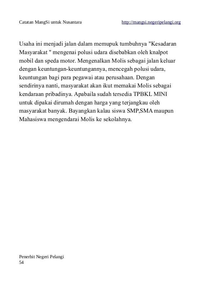 """Catatan MangSi untuk Nusantara http://mangsi.negeripelangi.org Usaha ini menjadi jalan dalam memupuk tumbuhnya """"Kesadaran ..."""