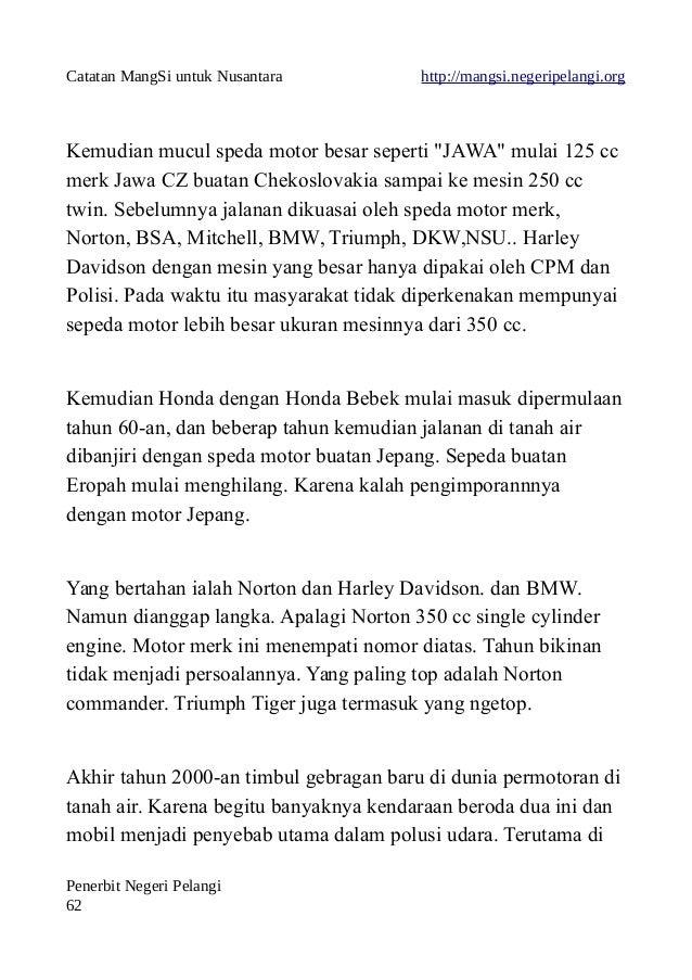 """Catatan MangSi untuk Nusantara http://mangsi.negeripelangi.org Kemudian mucul speda motor besar seperti """"JAWA"""" mulai 125 c..."""