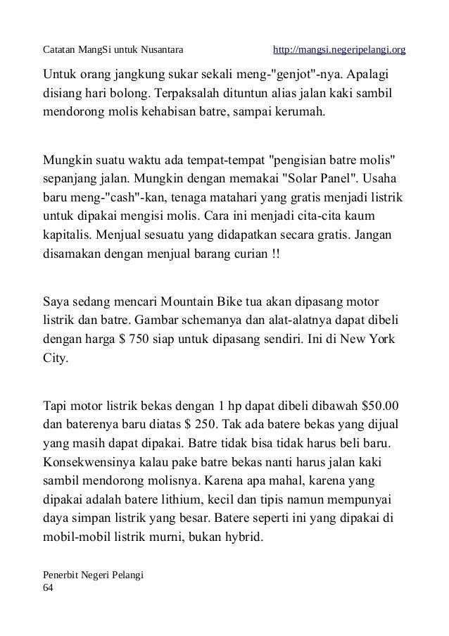 """Catatan MangSi untuk Nusantara http://mangsi.negeripelangi.org Untuk orang jangkung sukar sekali meng-""""genjot""""-nya. Apalag..."""