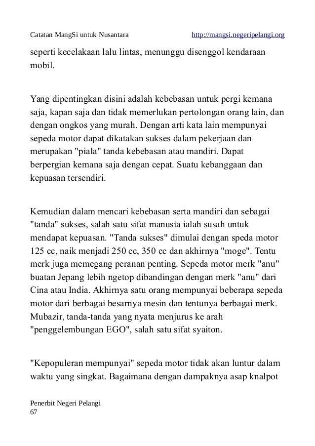Catatan MangSi untuk Nusantara http://mangsi.negeripelangi.org seperti kecelakaan lalu lintas, menunggu disenggol kendaraa...