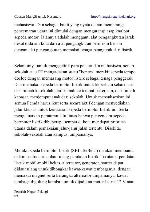 Catatan MangSi untuk Nusantara http://mangsi.negeripelangi.org mahasiswa. Dan sebagai bukti yang nyata dalam memerangi pen...