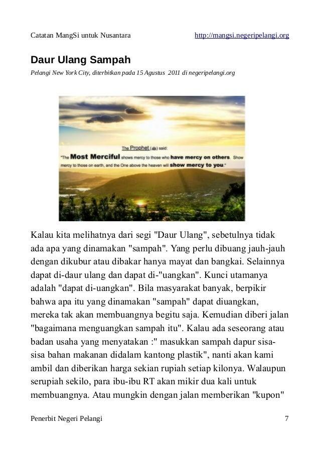 Catatan MangSi untuk Nusantara http://mangsi.negeripelangi.org Daur Ulang Sampah Pelangi New York City, diterbitkan pada 1...