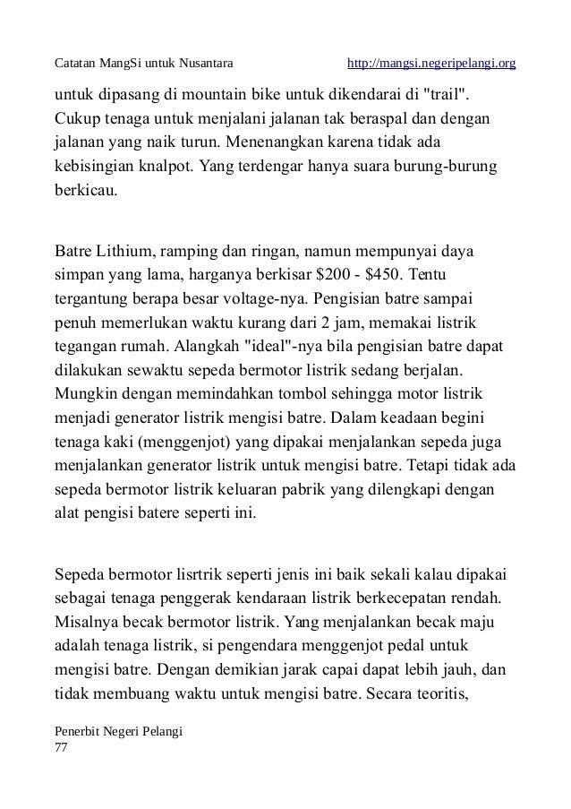 """Catatan MangSi untuk Nusantara http://mangsi.negeripelangi.org untuk dipasang di mountain bike untuk dikendarai di """"trail""""..."""