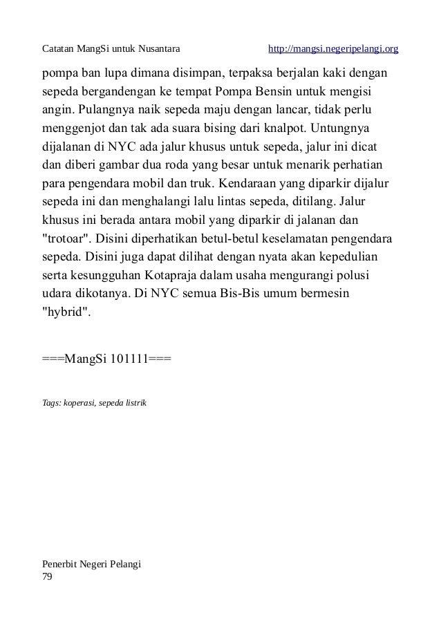 Catatan MangSi untuk Nusantara http://mangsi.negeripelangi.org pompa ban lupa dimana disimpan, terpaksa berjalan kaki deng...