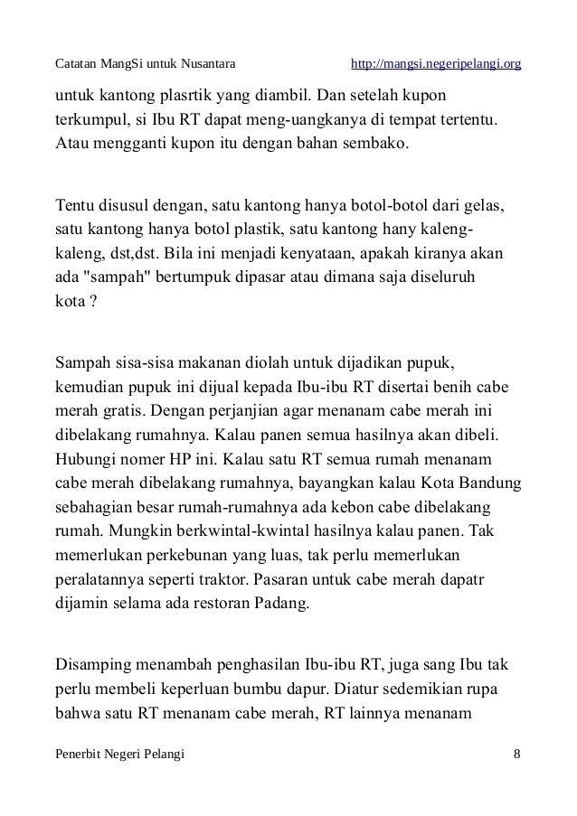 Catatan MangSi untuk Nusantara http://mangsi.negeripelangi.org untuk kantong plasrtik yang diambil. Dan setelah kupon terk...
