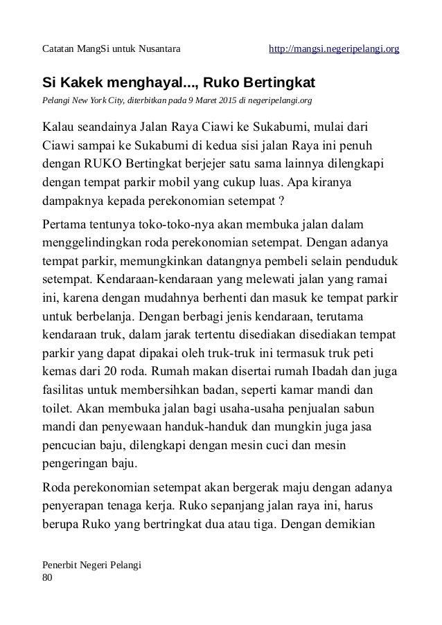 Catatan MangSi untuk Nusantara http://mangsi.negeripelangi.org Si Kakek menghayal..., Ruko Bertingkat Pelangi New York Cit...