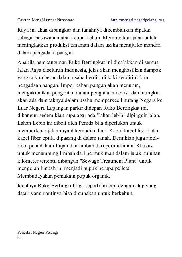 Catatan MangSi untuk Nusantara http://mangsi.negeripelangi.org Raya ini akan dibongkar dan tanahnya dikembalikan dipakai s...