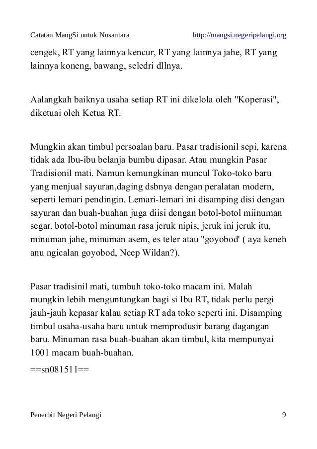Catatan MangSi untuk Nusantara http://mangsi.negeripelangi.org cengek, RT yang lainnya kencur, RT yang lainnya jahe, RT ya...