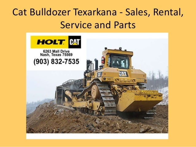 Looking Where to Rent Dozer Texarkana? Call (903) 832-7535