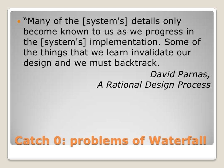 """   """"Many of the [systems] details only    become known to us as we progress in    the [systems] implementation. Some of  ..."""