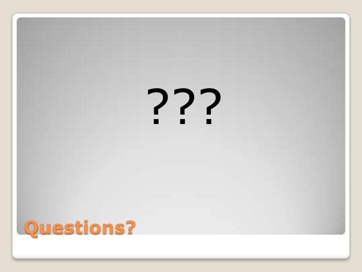 ???Questions?