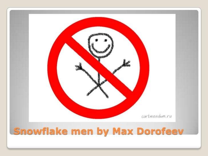 Snowflake men by Max Dorofeev