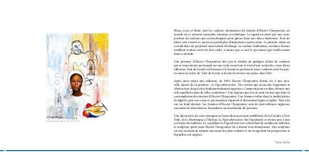 Bleus, ocres et blanc sont les couleurs dominantes du monde d'Hector Charpentier, un                                      ...