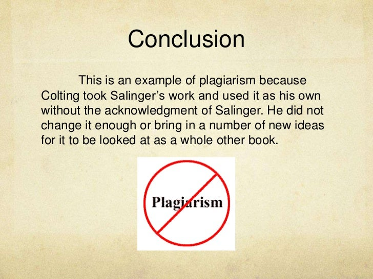 catcher in the rye plagiarism case conclusion