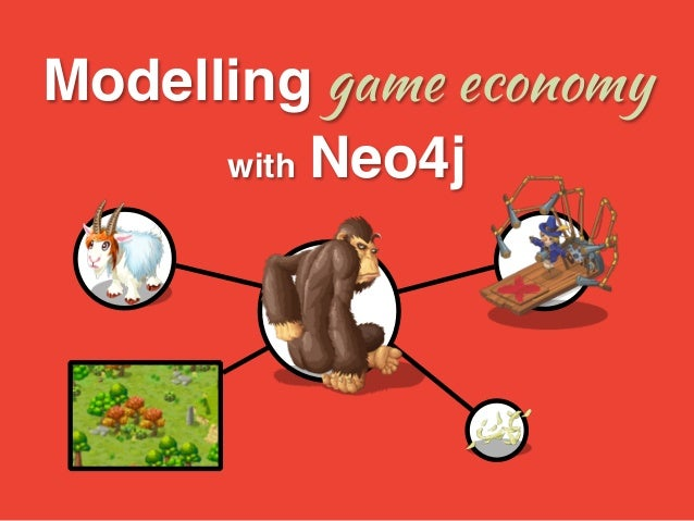 Modelling game economy !  with Neo4j