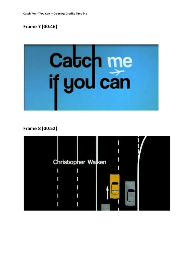 You Can Do It: Catch Me If You Can Timeline (1