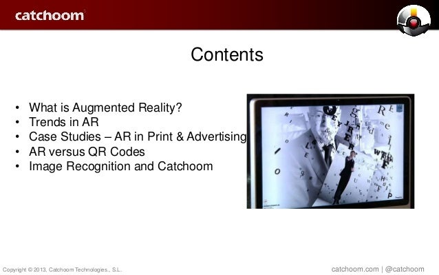 Catchoom Augmented Reality insights July 2013 Slide 2