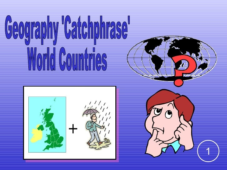 Geography 'Catchphrase' World Countries  1
