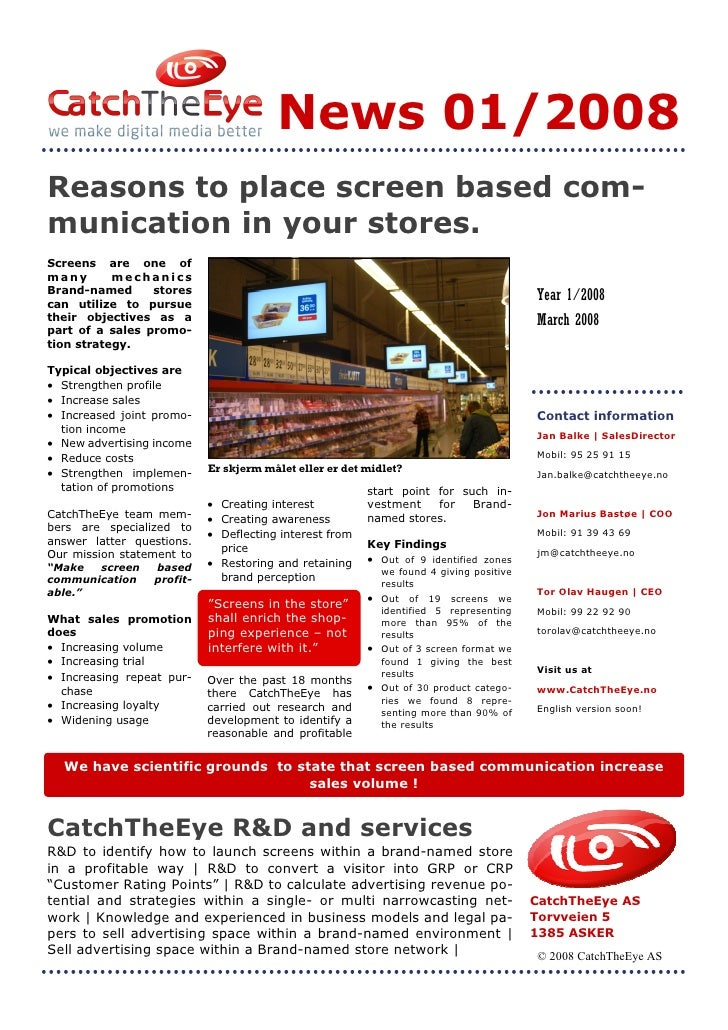 News 01/2008 Reasons to place screen based com- munication in your stores. Screens are one of many       mechanics Brand-n...