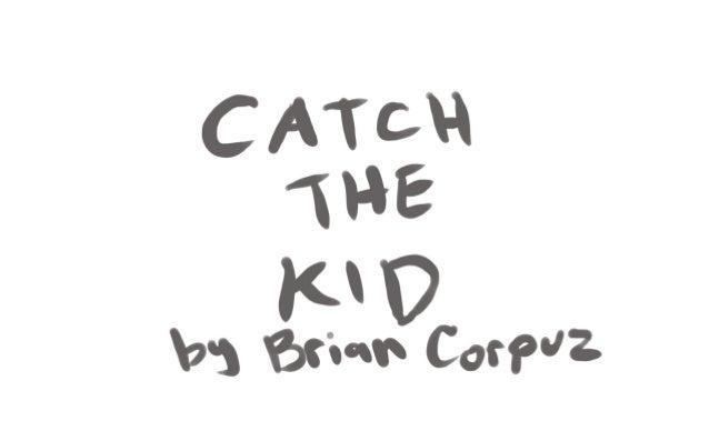 Catch the Kid