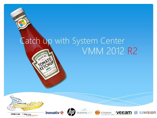 Catch up with System Center VMM 2012 R2