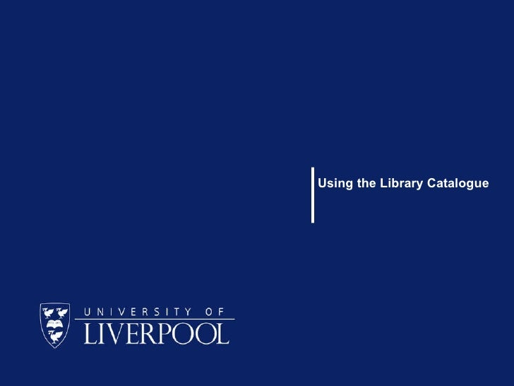 Using the Library Catalogue