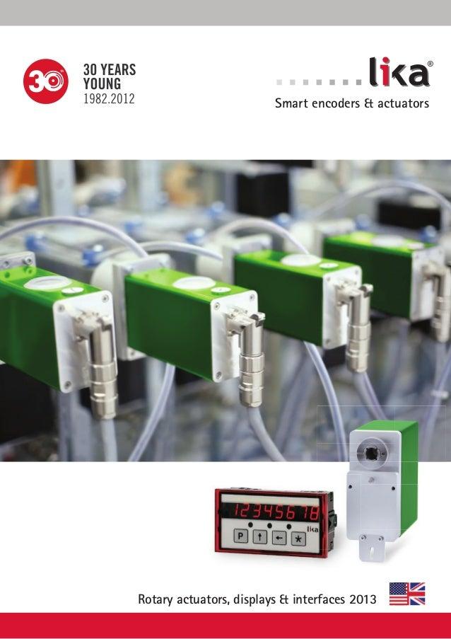®  Smart encoders & actuators  Rotary actuators, displays & interfaces 2013