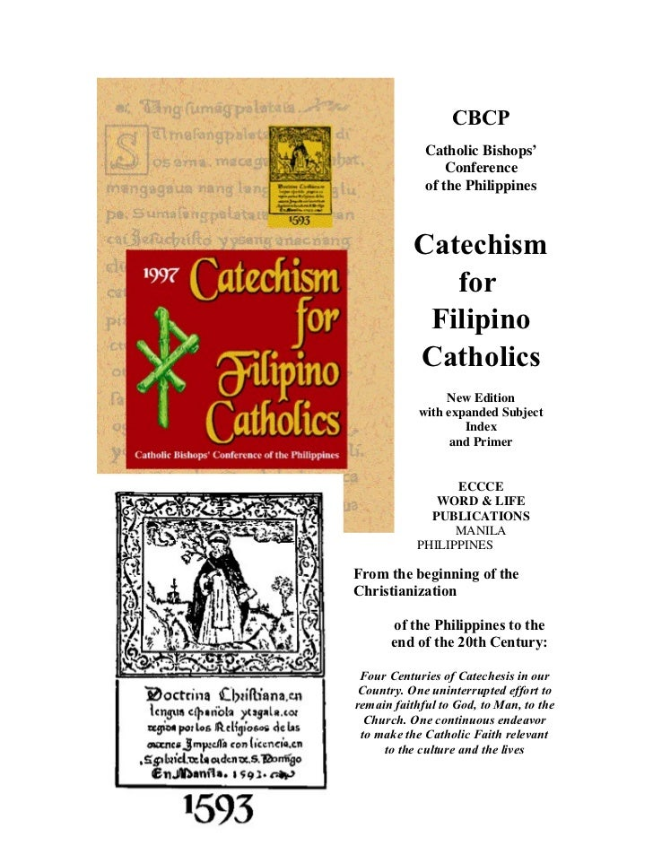 CBCP             Catholic Bishops'                 Conference             of the Philippines           Catechism          ...