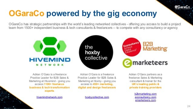 OGaraCo powered by the gig economy OGaraCo has strategic partnerships with the world's leading networked collectives - off...