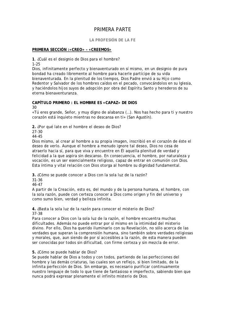 PRIMERA PARTE                               LA PROFESIÓN DE LA FE  PRIMERA SECCIÓN :«CREO» – «CREEMOS»  1. ¿Cuál es el des...