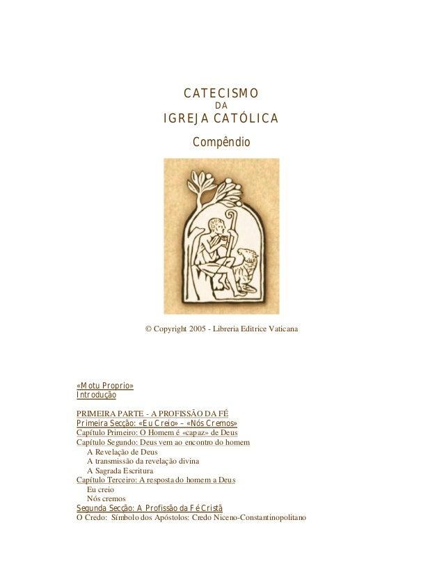 CATECISMO                                       DA                        IGREJA CATÓLICA                                C...