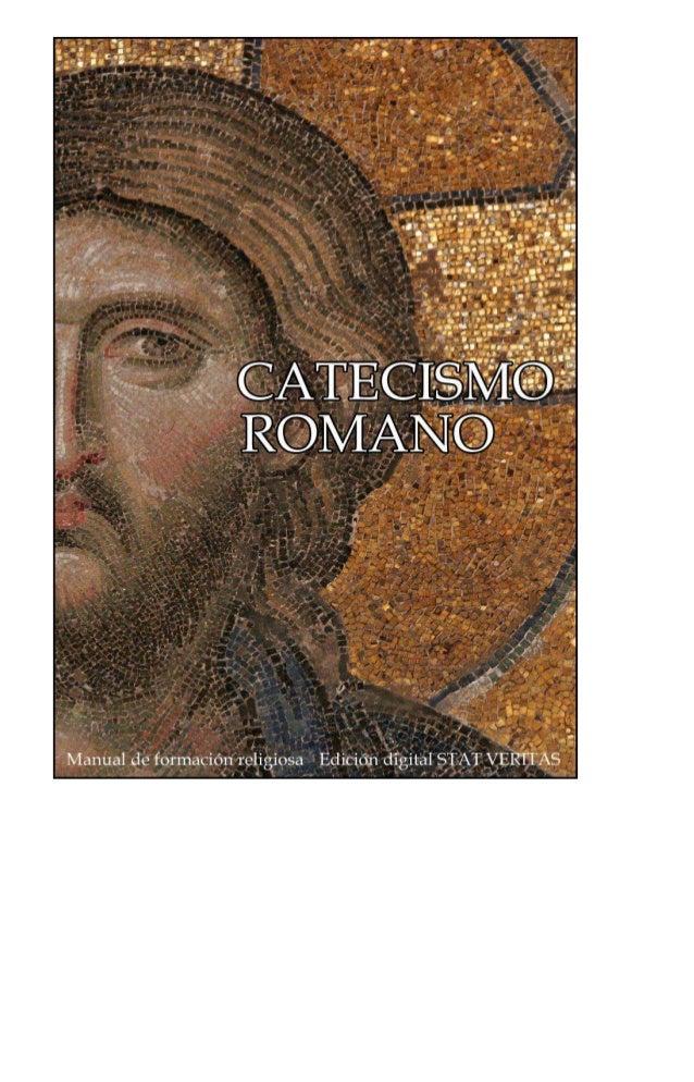 CATECISMO ROMANO PROMULGADO POR EL CONCILIO DE TRENTO Comentado y anotado por el R.P. Alfonso Mª Gubianas, O.S.B. MANUAL C...