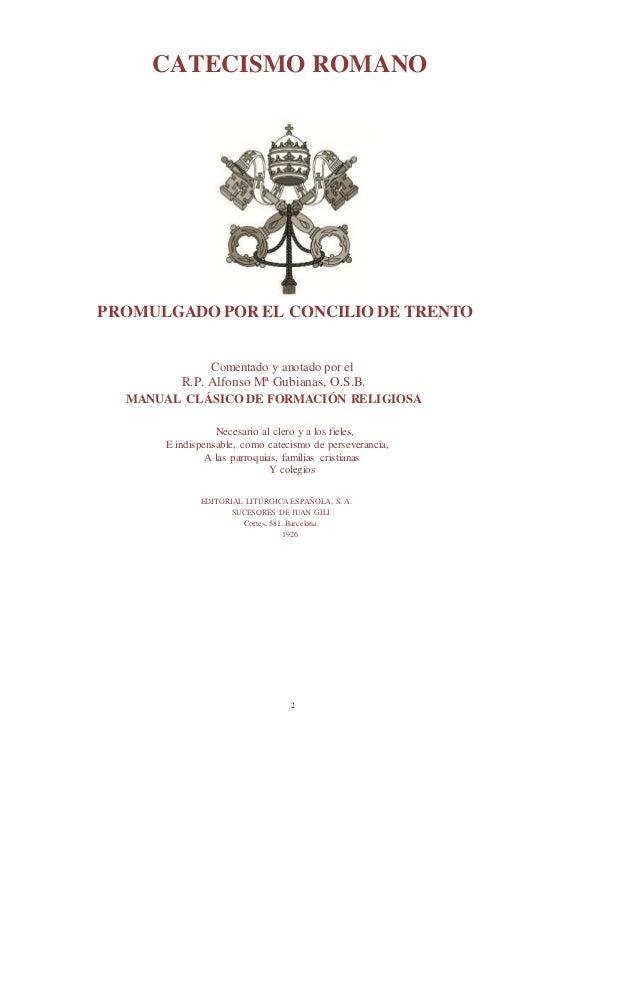 Catecismo romano. manual de formación religiosa [trento] - statveritas 2005 Slide 2