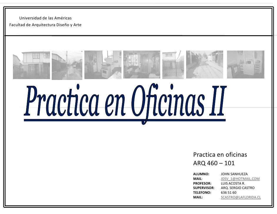 Universidad de las Américas Facultad de Arquitectura Diseño y Arte                                              Practica e...